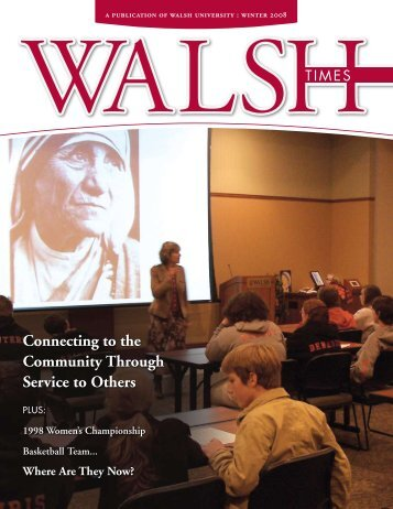 Connecting to the Community Through Service to ... - Walsh University