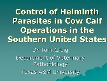 Control of Helminth Parasites in Cow Calf Operations in the ...
