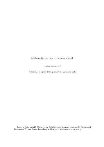 Matematyczne korzenie informatyki - Instytut Informatyki UG