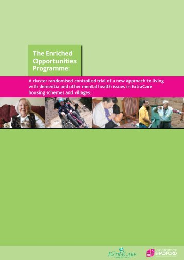 The Enriched Opportunities Programme: - ExtraCare Charitable Trust