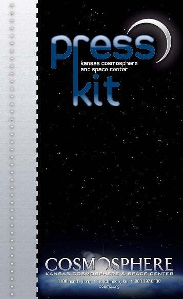 Press Kit - Kansas Cosmosphere and Space Center
