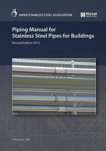 Piping Manual for Stainless Steel Pipes for Buildings - Nickel Institute