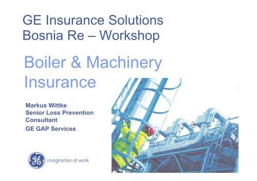 Boiler & Machinery Insurance - Bosna RE
