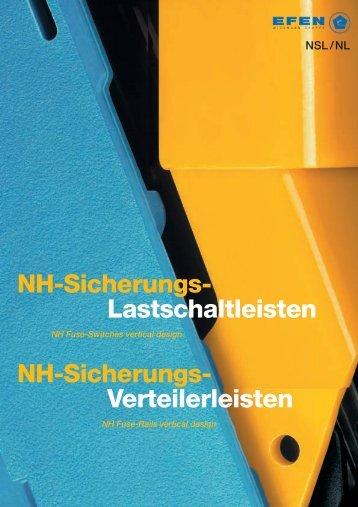 NH-Sicherungs- Lastschaltleisten NH-Sicherungs- Verteilerleisten