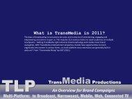 TransMedia storytelling - The Legacy Productions