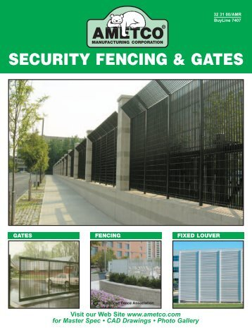 SECURITY FENCING & GATES - Ametco Manufacturing Corporation