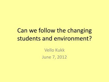 Can we follow the changing students and environment? - iscx