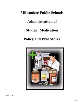 Medication Policy and Procedure 2-25-13 - Milwaukee Public Schools