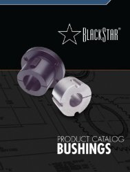 BlackStar Bushings Catalog (PDF) - McGuire Bearing Company