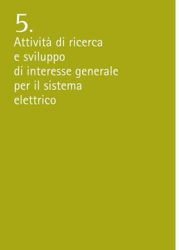 Attività di ricerca e sviluppo di interesse generale per il sistema ...