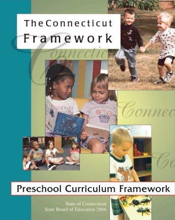 Connecticut's Preschool Curriculum Framework - Connecticut State ...