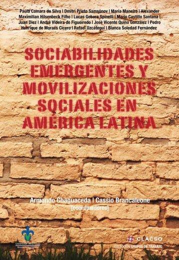 Sociabilidades emergentes y movilizaciones sociales en ... - Clacso