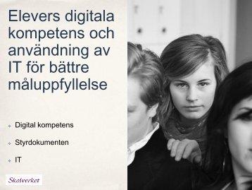 Digital kompetens och digitala lärresurser - Skolverket - IDG