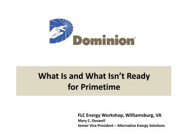 What Is and What Isn't Ready for Primetime - FLC Mid-Atlantic Region