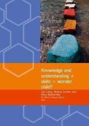 Knowledge and understanding + skills = wonder child?