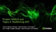Project SHIELD and Tegra 4: Redefining AFK - NVIDIA Developer ...