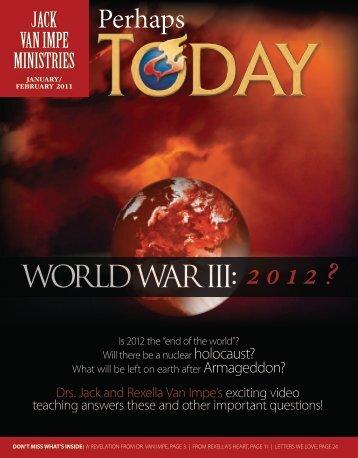 World War III: 201 2 ? - Jack Van Impe Ministries
