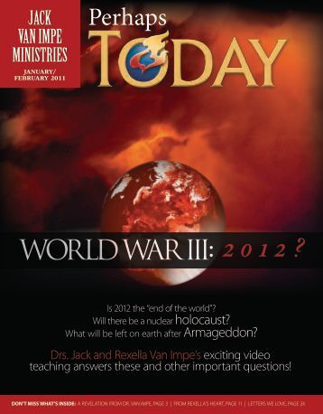 World War III: 201 2 ? - Jack Van Impe Ministries