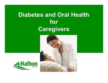 Diabetes and Oral Health for Caregivers - Halton Region
