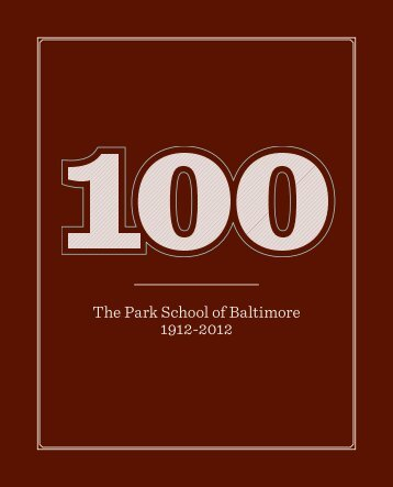 100 - The Centennial Book - The Park School