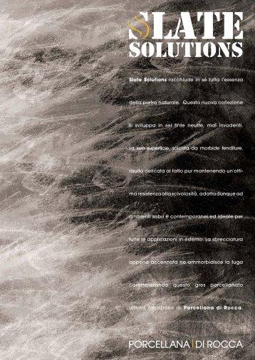 Slate Solutions - Porcellana di Rocca