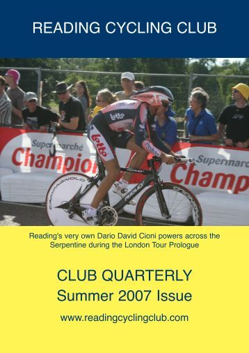 READING CYCLING CLUB CLUB QUARTERLY Summer 2007 Issue