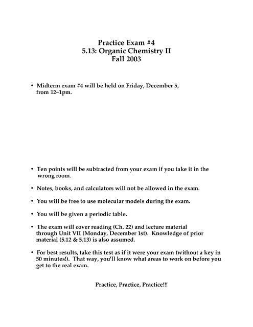 Practice Exam #4 5 13: Organic Chemistry II Fall 2003