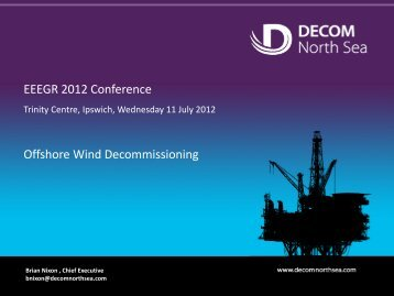 EEEGR 2012 Conference Offshore Wind Decommissioning