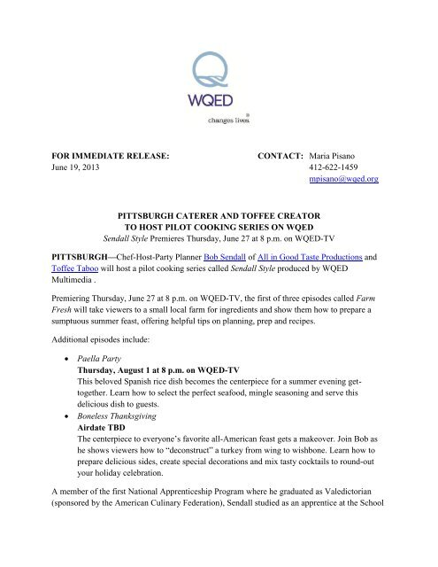 FOR IMMEDIATE RELEASE: CONTACT: Maria Pisano ... - WQED