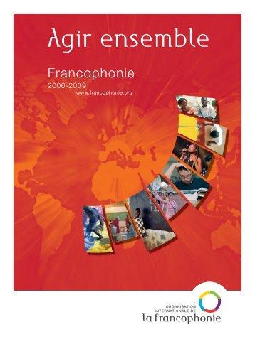 Agir ensemble - Organisation internationale de la Francophonie