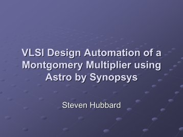 VLSI Design Automation of a Montgomery Multiplier using Astro by ...