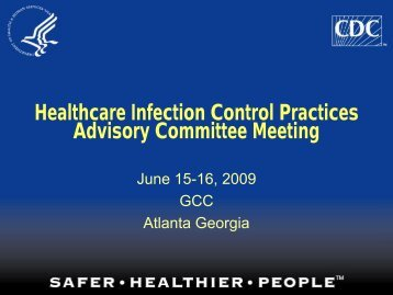 June 2009 HICPAC Meeting - Centers for Disease Control and ...