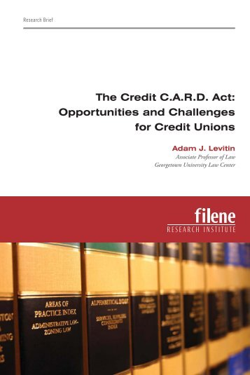 The Credit CARD Act: Opportunities and Challenges for Credit Unions