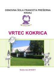 VRTEC KOKRICA - Osnovna šola Franceta Prešerna Kranj