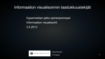 Informaation visualisoinnin laadukkuustekijät - Käyttäjän sillanma kuva