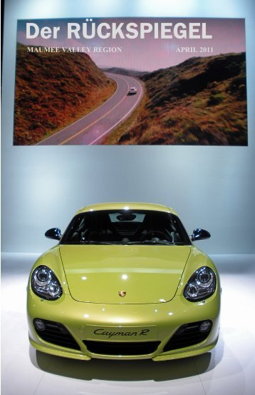 Volume 38 Issue 4, April 2011 - Maumee Valley - Porsche Club of ...