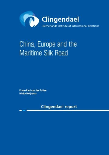 China Europe and the Maritime Silk Road