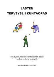 Lue lasten terveysliikuntaopas! - Vantaan kaupunki