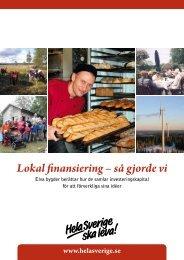 Lokal finansiering – så gjorde vi - Till hela sverige