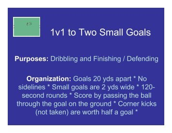 1v1 to Two Small Goals