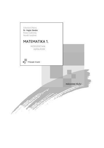 Matematika 1. Módszertani ajánlások, második félév - Műszaki ...