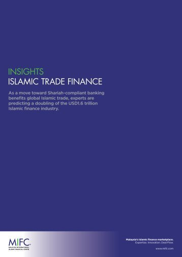 INSIGHTS ISLAMIC TRADE FINANCE - Malaysia International ...