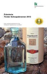 Prämierte Tiroler Schnapsbrenner 2012
