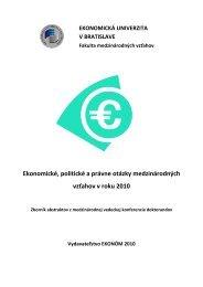 Zborník abstraktov - Fakulta medzinárodných vzťahov - Ekonomická ...