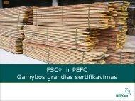 FSC® ir PEFC Gamybos grandies sertifikavimas - NEPCon
