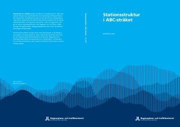 Stationsstruktur i ABC-stråket - SLL Tillväxt, miljö och ...