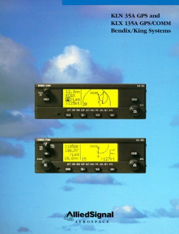 KLN 35 A GPS and KLX 135A/COMM - Bendix/King - Dealer Sign In ...