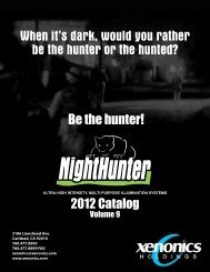 When it's dark, would you rather be the hunter or the hunted?