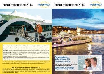 Flusskreuzfahrten 2013 Flusskreuzfahrten 2013 - Reisewelt