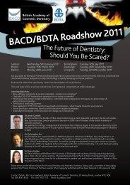 BACD/BDTA Roadshow 2011 - BDTA Dental Showcase